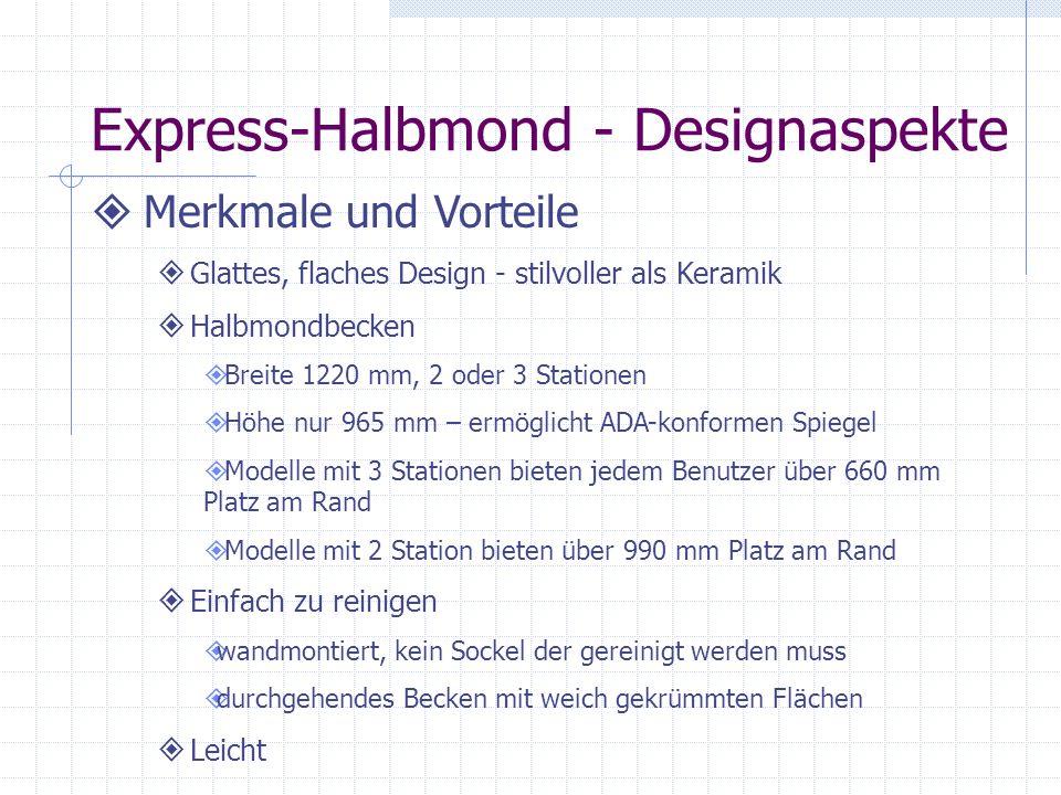 Express-Halbmond - Designaspekte