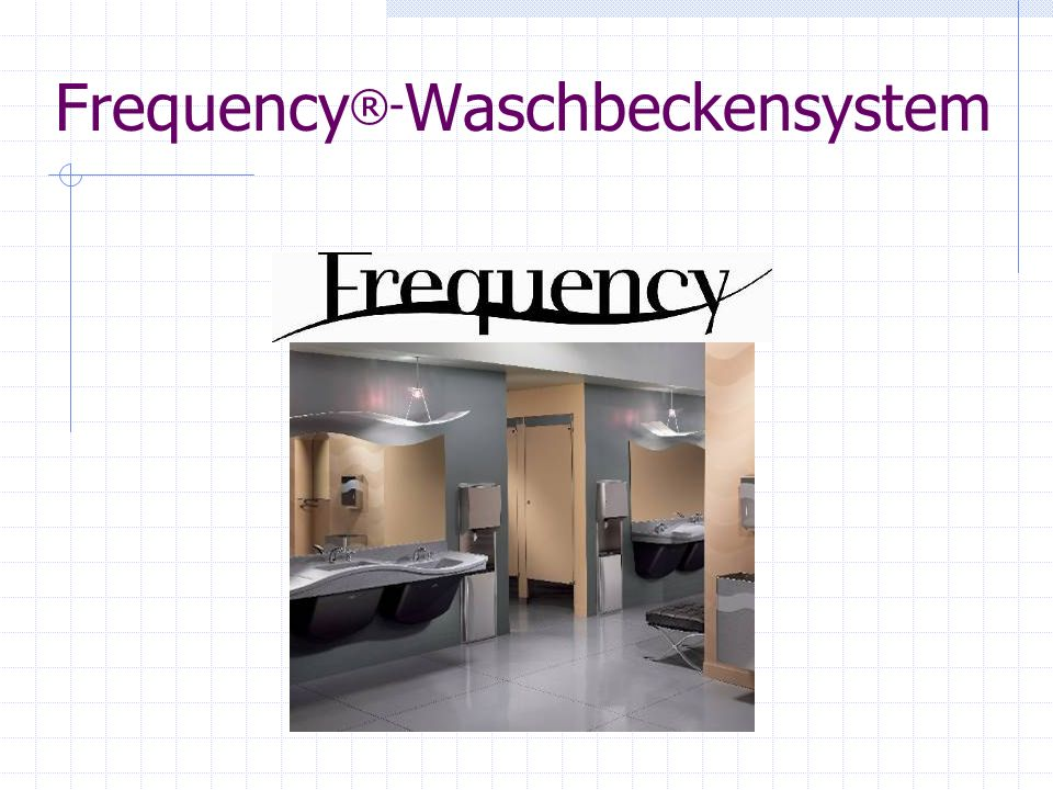 Frequency®-Waschbeckensystem
