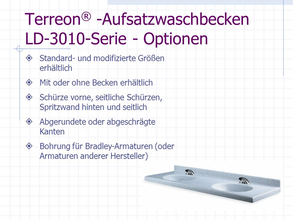 Terreon® -Aufsatzwaschbecken LD-3010-Serie - Optionen