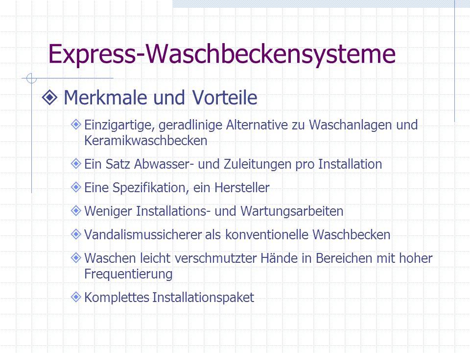 Express-Waschbeckensysteme