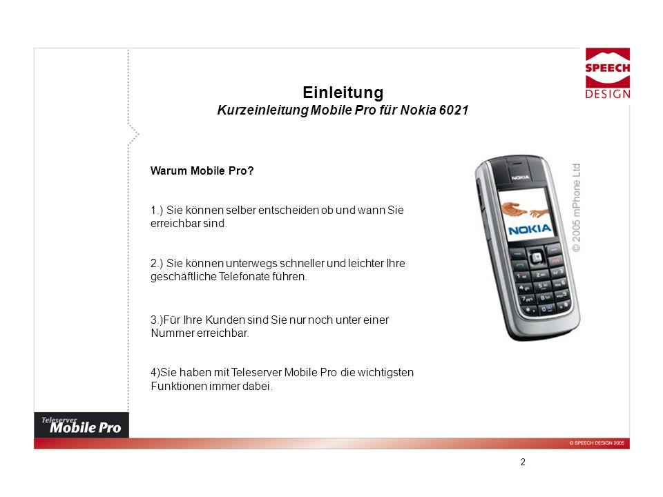 Kurzeinleitung Mobile Pro für Nokia 6021