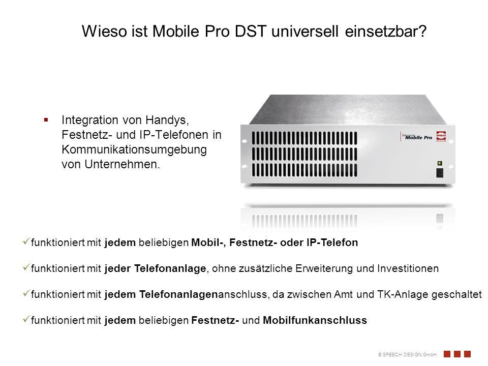 Wieso ist Mobile Pro DST universell einsetzbar