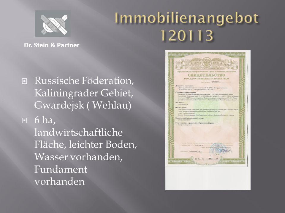Immobilienangebot 120113 Dr. Stein & Partner. Russische Föderation, Kaliningrader Gebiet, Gwardejsk ( Wehlau)