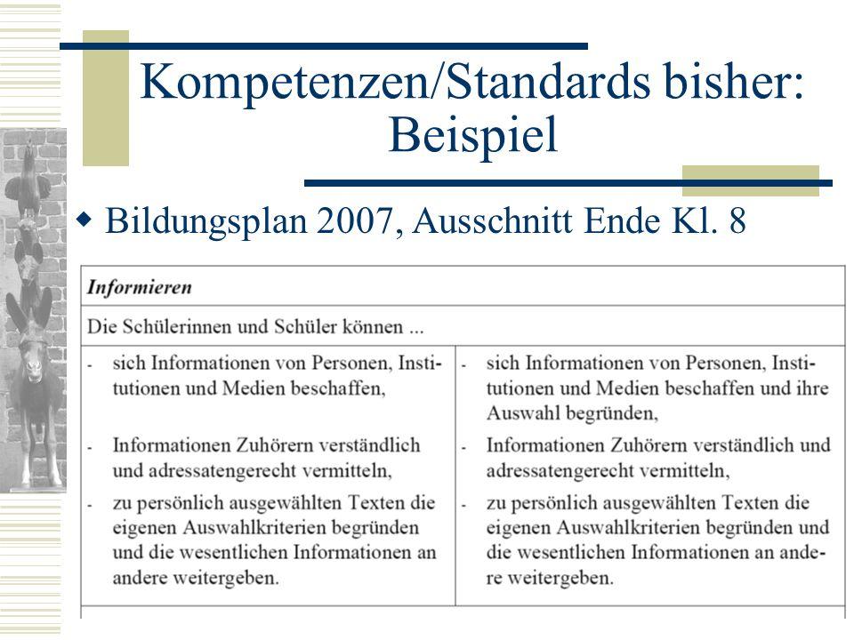 Kompetenzen/Standards bisher: Beispiel