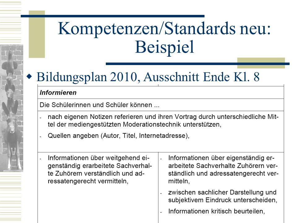 Kompetenzen/Standards neu: Beispiel