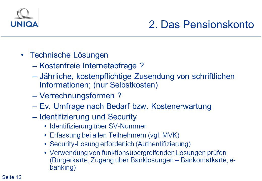 2. Das Pensionskonto Technische Lösungen Kostenfreie Internetabfrage