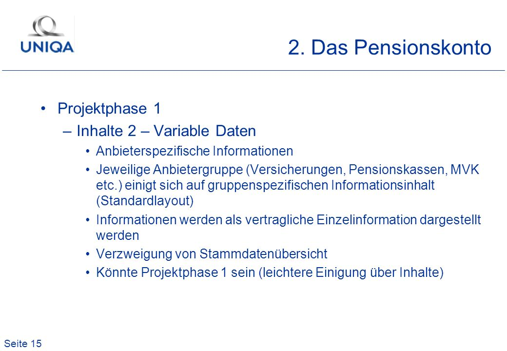 2. Das Pensionskonto Projektphase 1 Inhalte 2 – Variable Daten