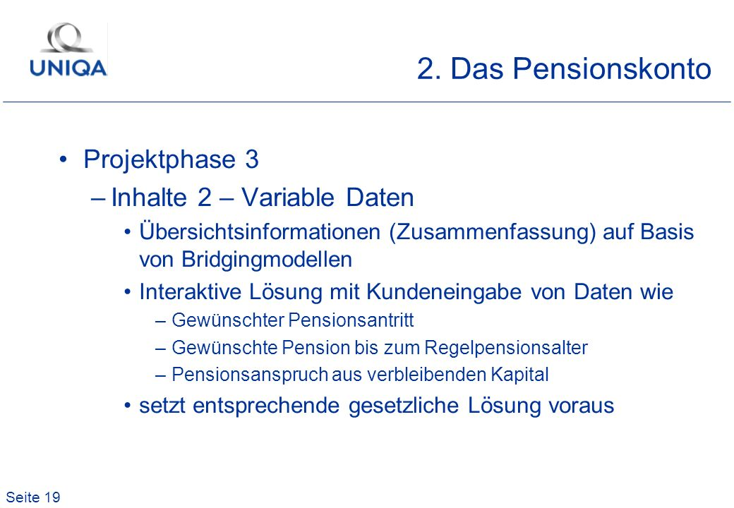 2. Das Pensionskonto Projektphase 3 Inhalte 2 – Variable Daten