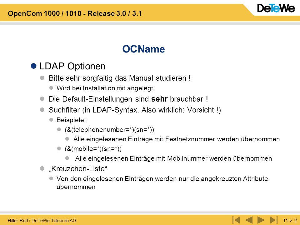 OCName LDAP Optionen Bitte sehr sorgfältig das Manual studieren !