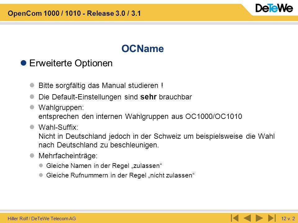 OCName Erweiterte Optionen Bitte sorgfältig das Manual studieren !