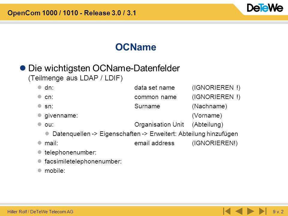 OCName Die wichtigsten OCName-Datenfelder (Teilmenge aus LDAP / LDIF)