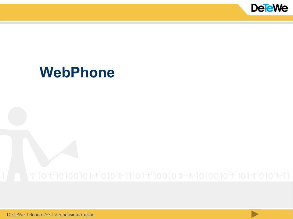 WebPhone Werte Partner, werte Kunden, werte DeTeWe-Kollegen