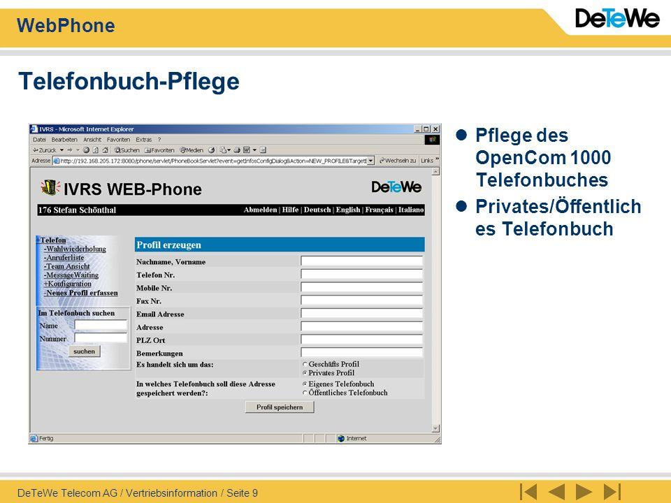 Telefonbuch-Pflege Pflege des OpenCom 1000 Telefonbuches