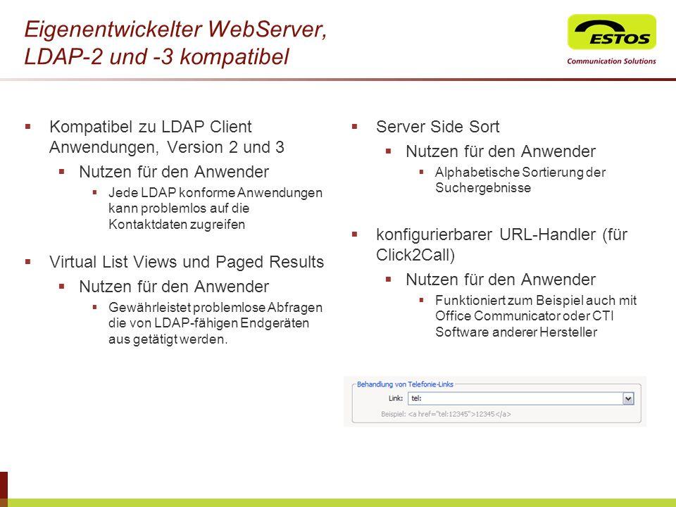 Eigenentwickelter WebServer, LDAP-2 und -3 kompatibel