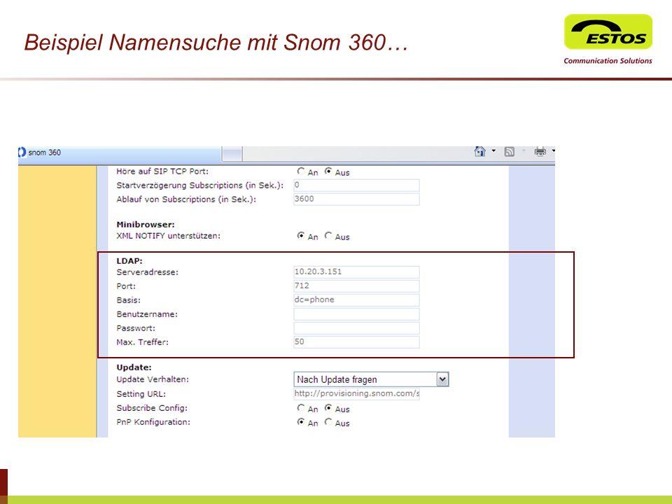 Beispiel Namensuche mit Snom 360…