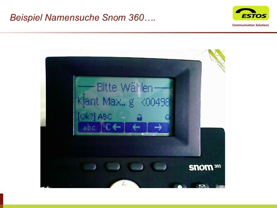 Beispiel Namensuche Snom 360….