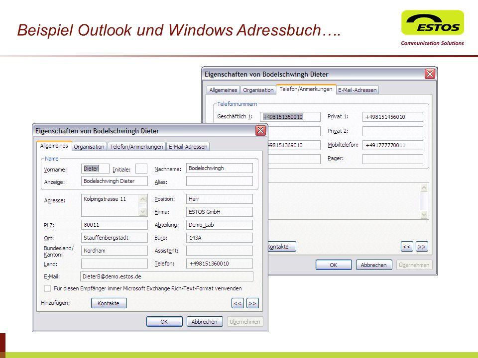 Beispiel Outlook und Windows Adressbuch….