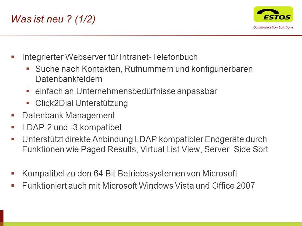 Was ist neu (1/2) Integrierter Webserver für Intranet-Telefonbuch