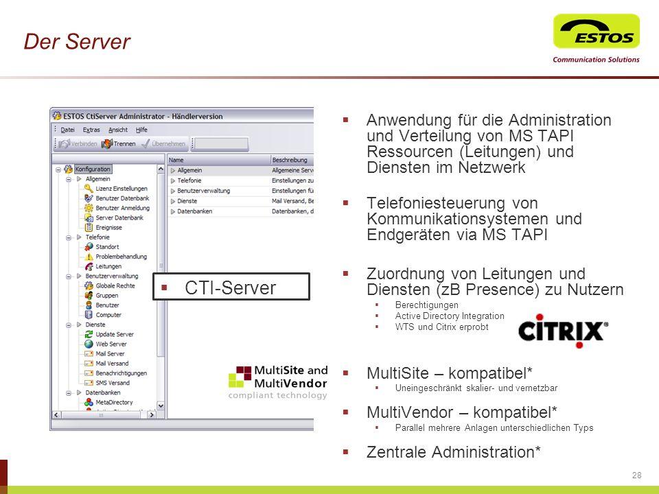 Der Server Anwendung für die Administration und Verteilung von MS TAPI Ressourcen (Leitungen) und Diensten im Netzwerk.