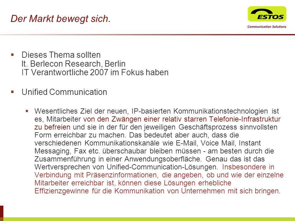 Der Markt bewegt sich. Dieses Thema sollten lt. Berlecon Research, Berlin IT Verantwortliche 2007 im Fokus haben.