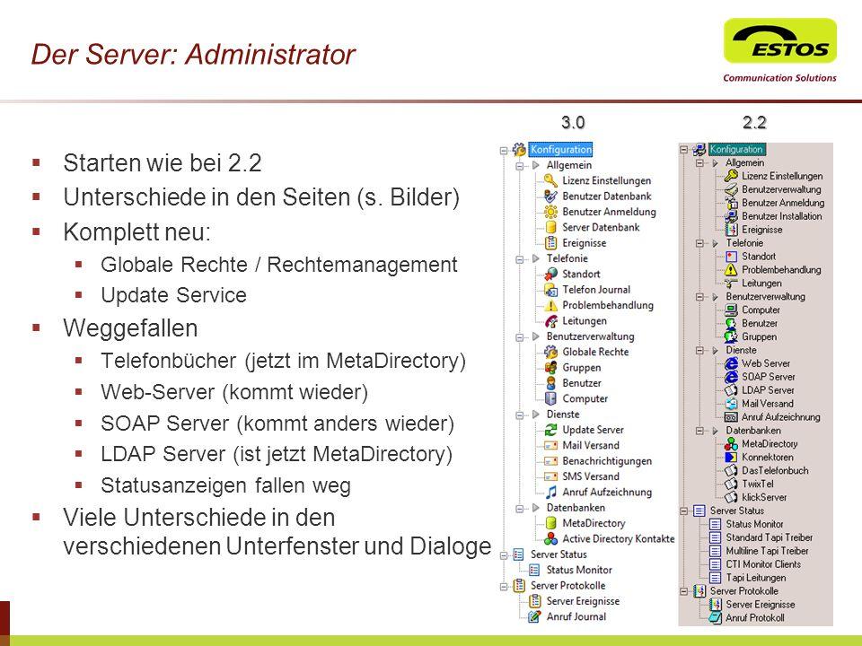 Der Server: Administrator