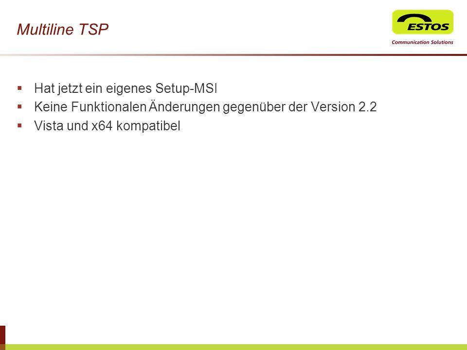 Multiline TSP Hat jetzt ein eigenes Setup-MSI