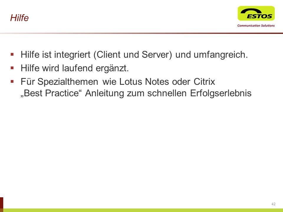 Hilfe ist integriert (Client und Server) und umfangreich.