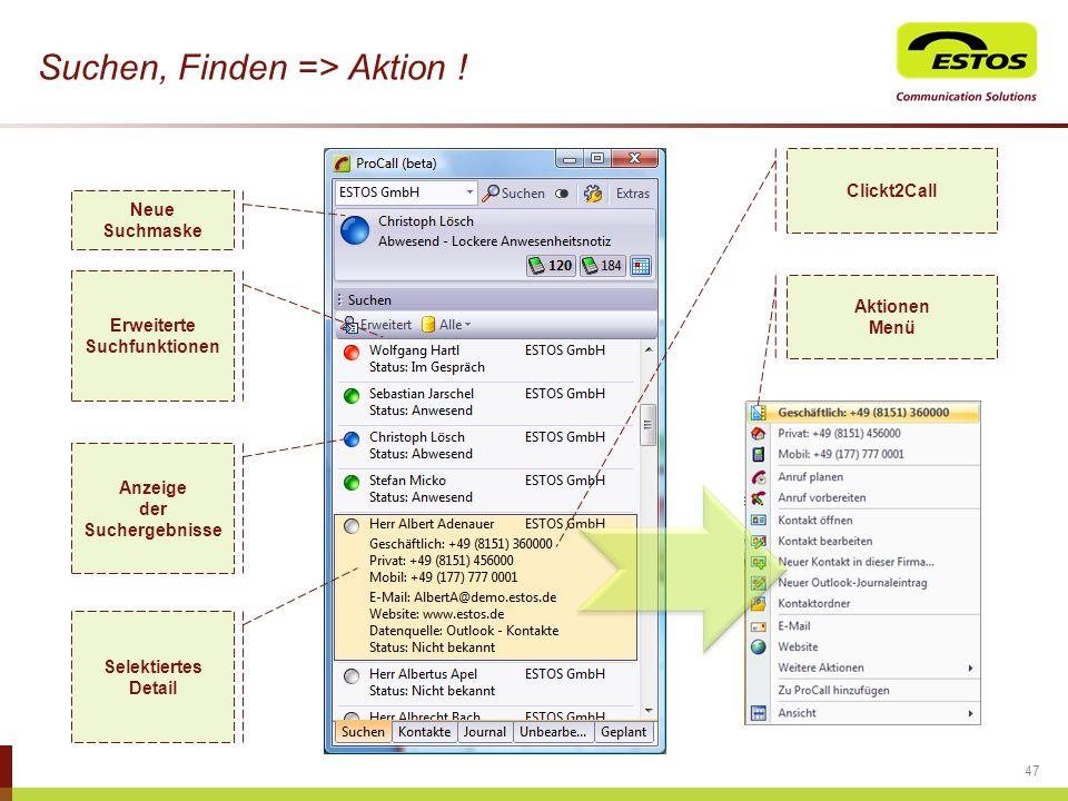 Suchen, Finden => Aktion !
