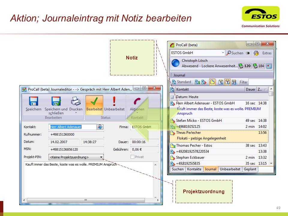 Aktion; Journaleintrag mit Notiz bearbeiten