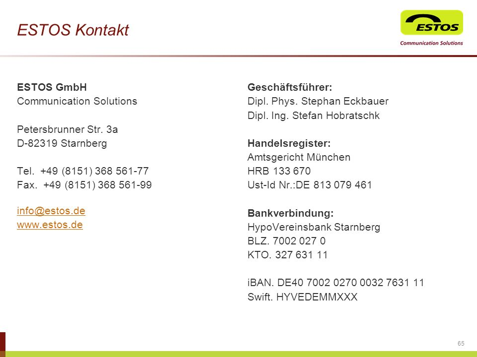 ESTOS Kontakt ESTOS GmbH Communication Solutions Petersbrunner Str. 3a