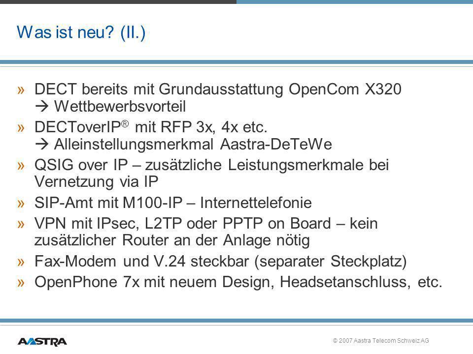 Was ist neu (II.) DECT bereits mit Grundausstattung OpenCom X320  Wettbewerbsvorteil.