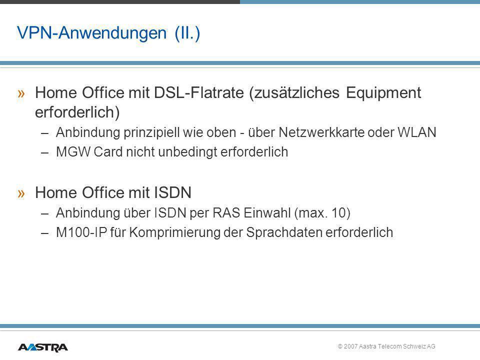 VPN-Anwendungen (II.) Home Office mit DSL-Flatrate (zusätzliches Equipment erforderlich)