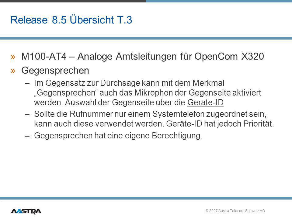 Release 8.5 Übersicht T.3 M100-AT4 – Analoge Amtsleitungen für OpenCom X320. Gegensprechen.