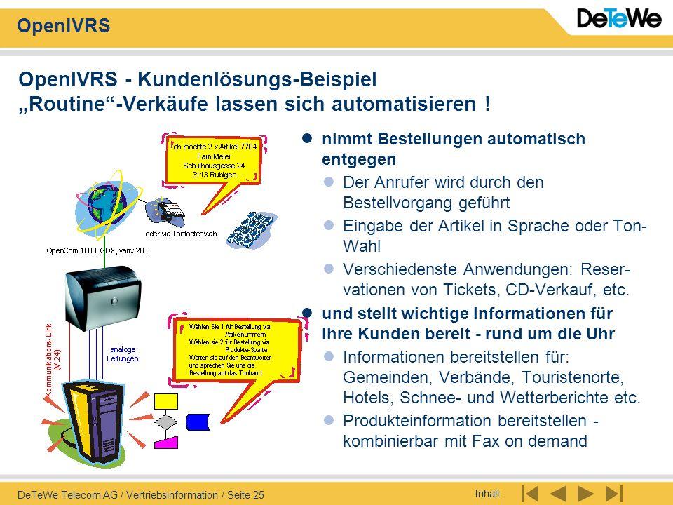 """OpenIVRS - Kundenlösungs-Beispiel """"Routine -Verkäufe lassen sich automatisieren !"""