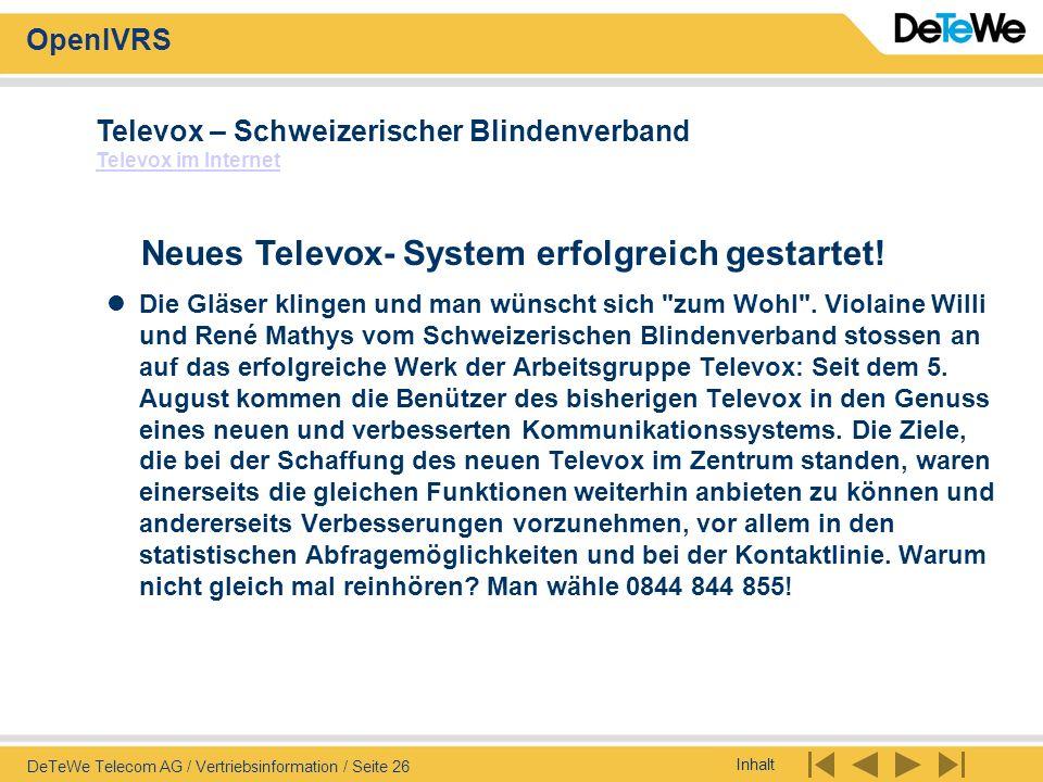 Neues Televox- System erfolgreich gestartet!