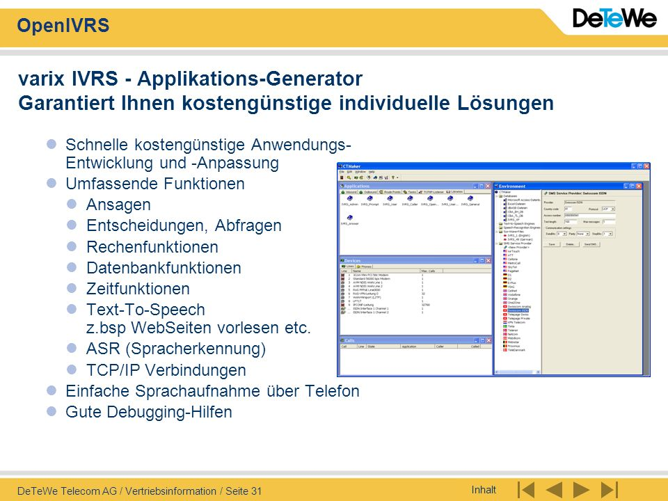 varix IVRS - Applikations-Generator Garantiert Ihnen kostengünstige individuelle Lösungen