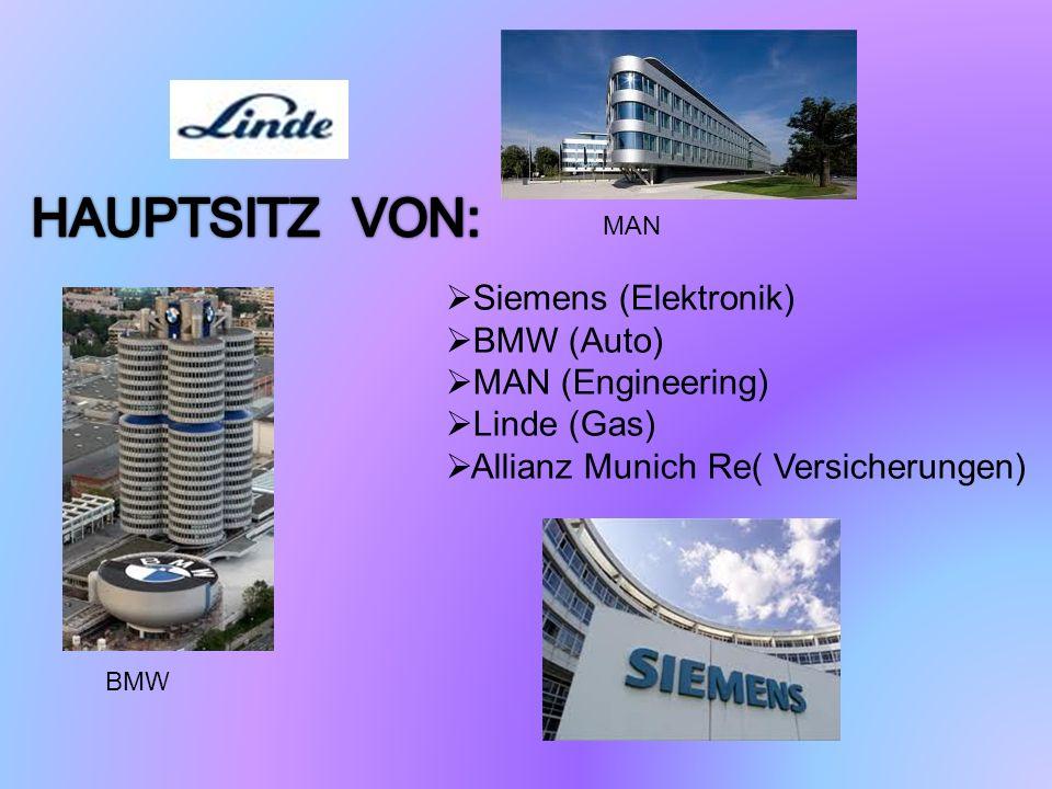 HAUPTSITZ VON: Siemens (Elektronik) BMW (Auto) MAN (Engineering)