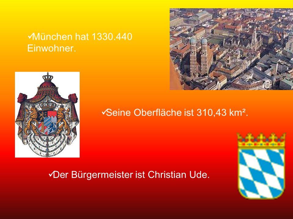 München hat 1330.440 Einwohner. Seine Oberfläche ist 310,43 km².