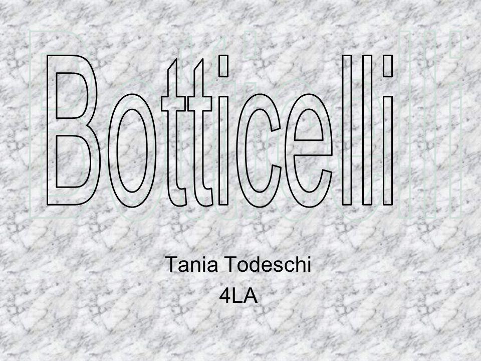Botticelli Tania Todeschi 4LA