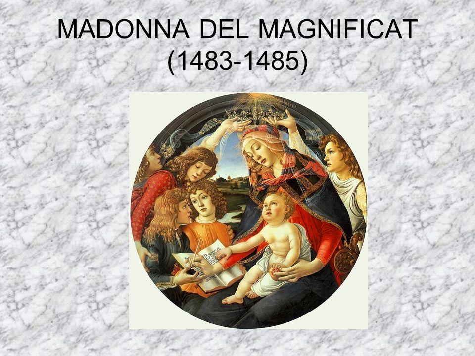 MADONNA DEL MAGNIFICAT (1483-1485)