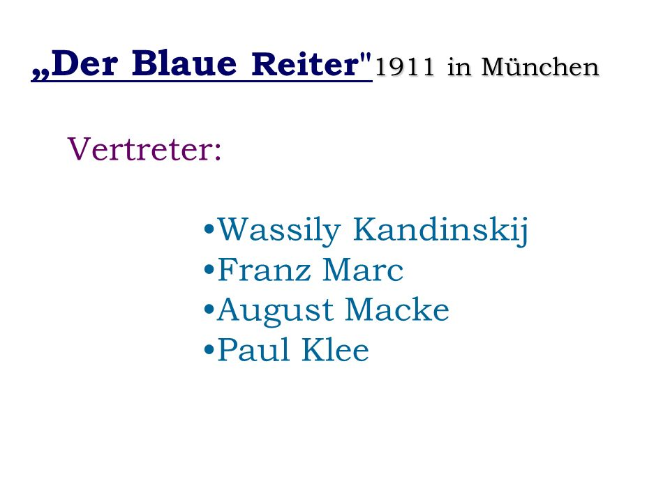 """""""Der Blaue Reiter 1911 in München"""