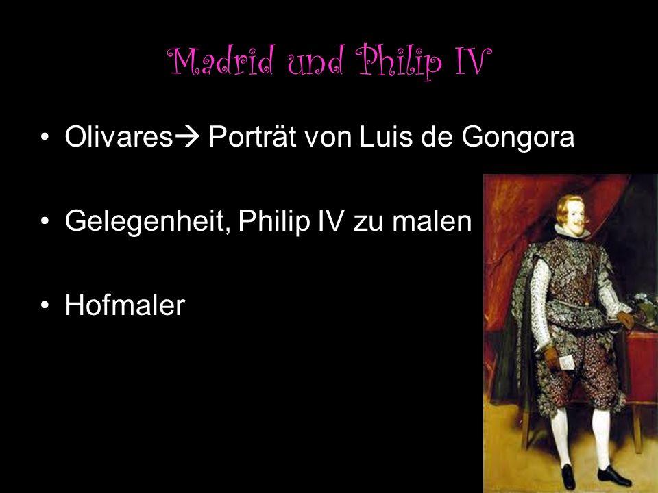 Madrid und Philip IV Olivares Porträt von Luis de Gongora