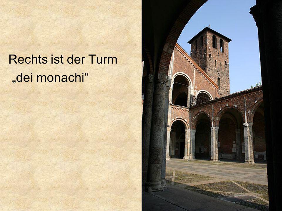 """Rechts ist der Turm """"dei monachi"""