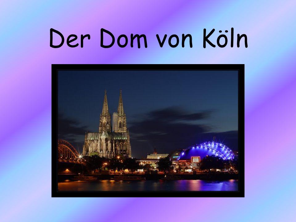 Der Dom von Köln
