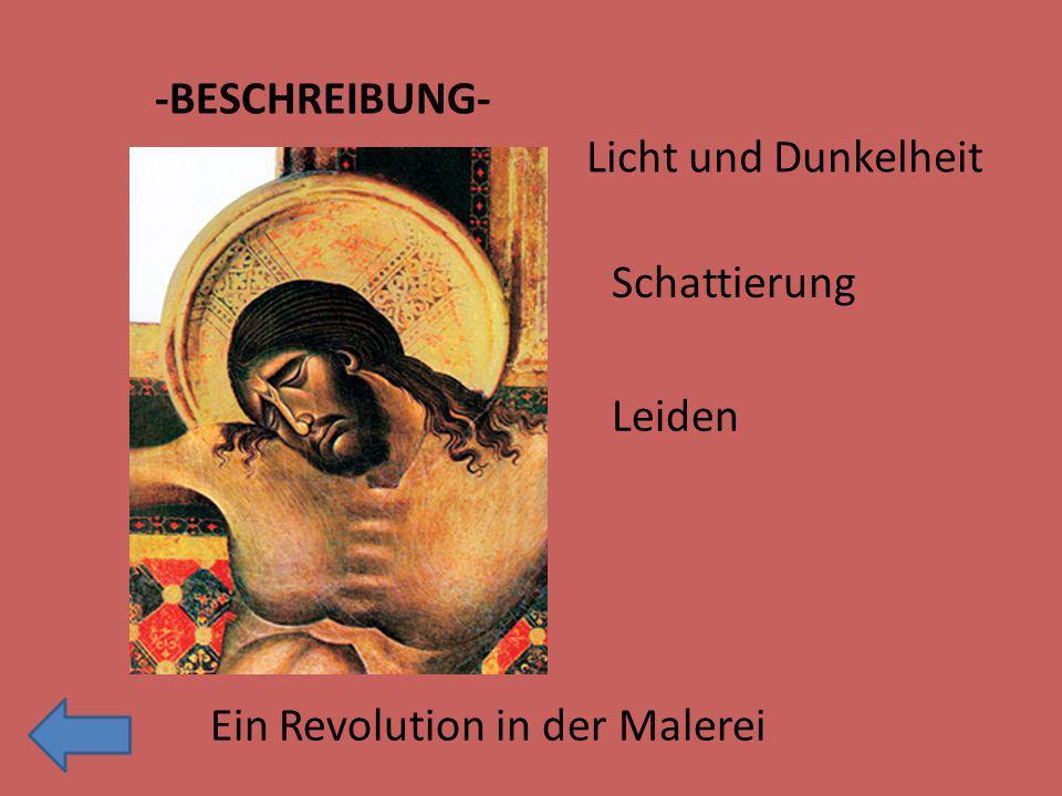 -BESCHREIBUNG- Licht und Dunkelheit Schattierung Leiden Ein Revolution in der Malerei