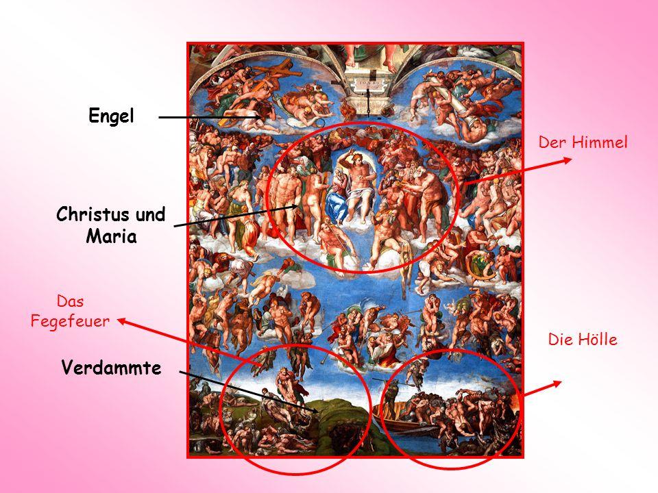 Engel Christus und Maria Verdammte