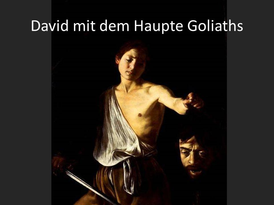 David mit dem Haupte Goliaths