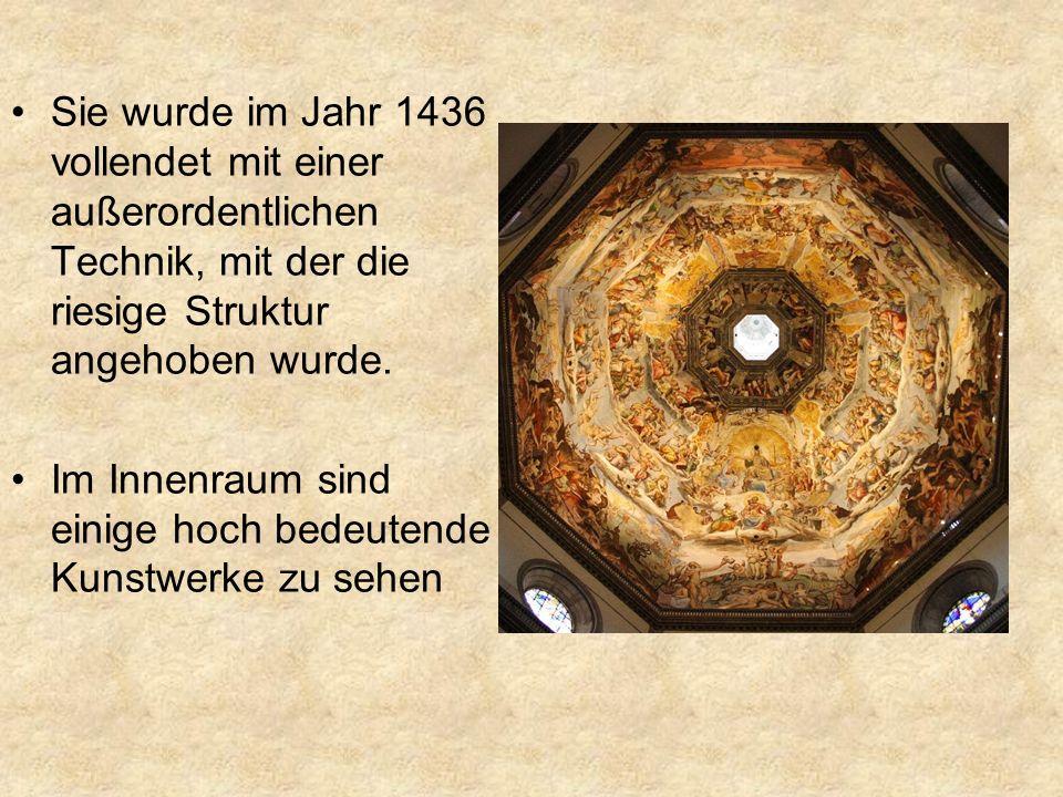 Sie wurde im Jahr 1436 vollendet mit einer außerordentlichen Technik, mit der die riesige Struktur angehoben wurde.