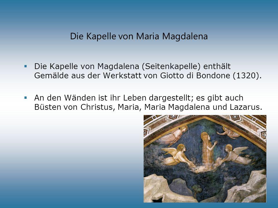 Die Kapelle von Maria Magdalena