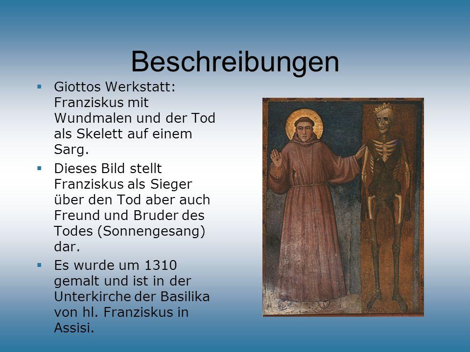 Beschreibungen Giottos Werkstatt: Franziskus mit Wundmalen und der Tod als Skelett auf einem Sarg.